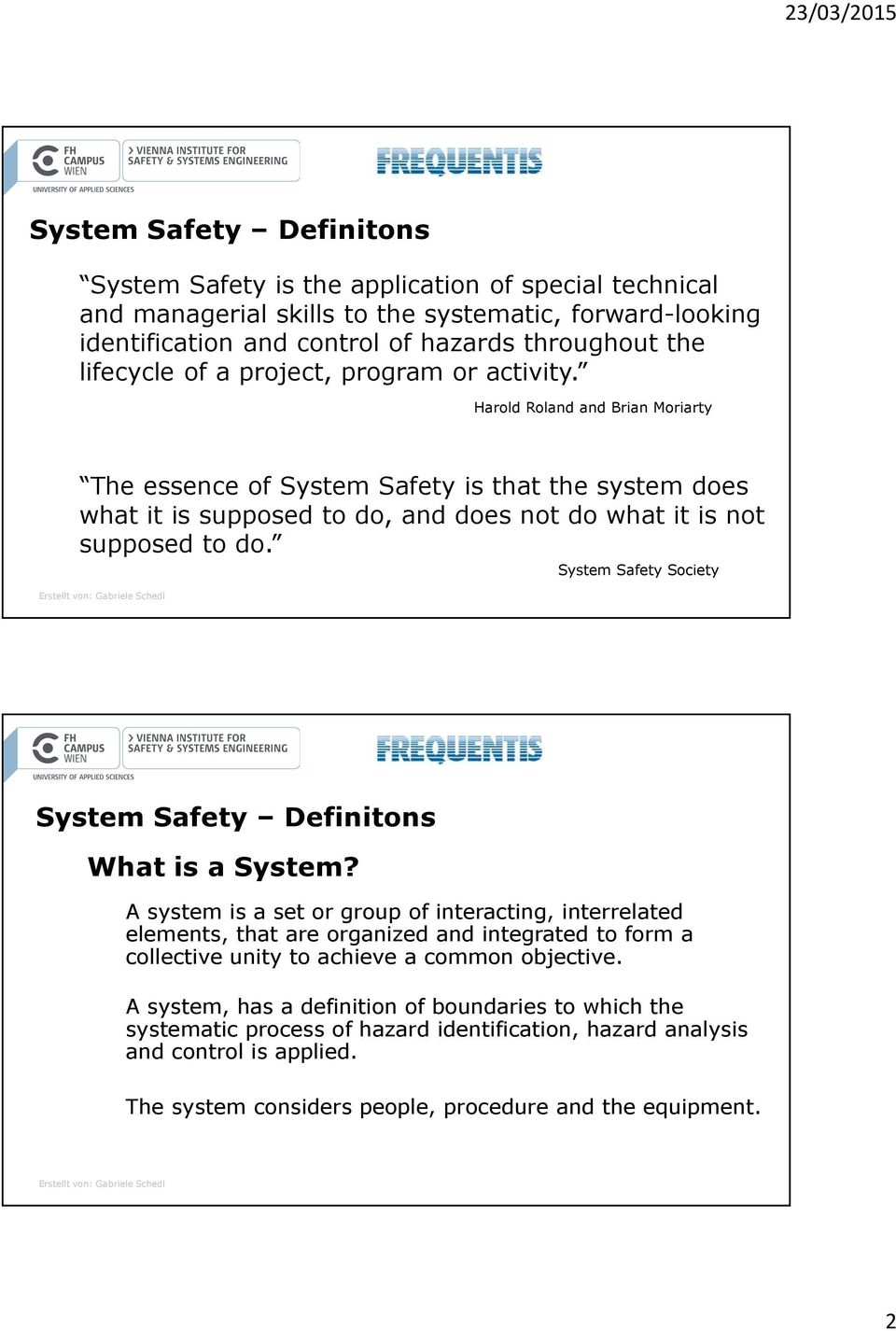 System Safety Society System Safety Definitons What is a System?