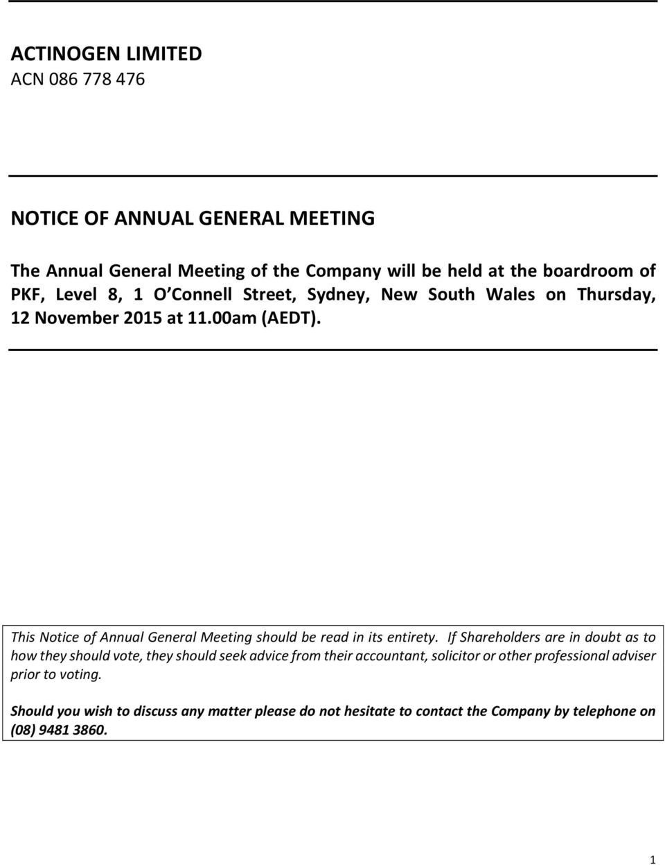 This Notice of Annual General Meeting should be read in its entirety.