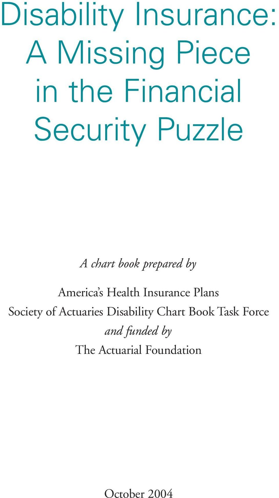 Insurance Plans Society of Actuaries Disability Chart Book
