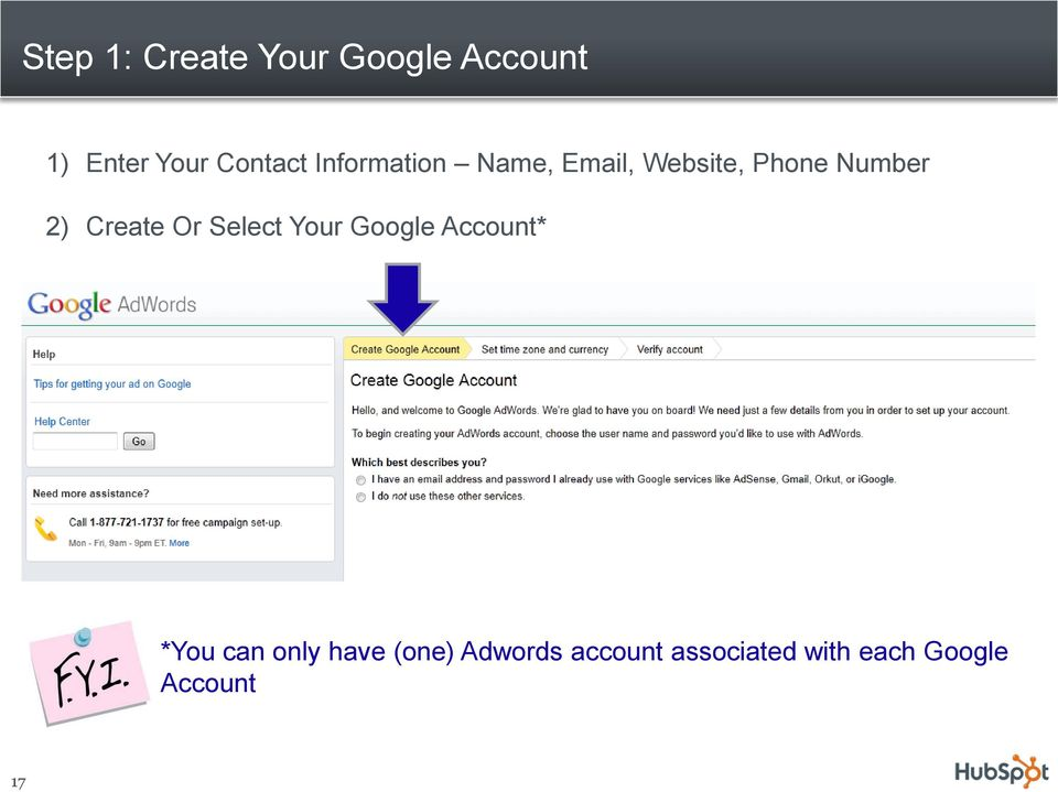 2) Create Or Select Your Google Account* *You can only
