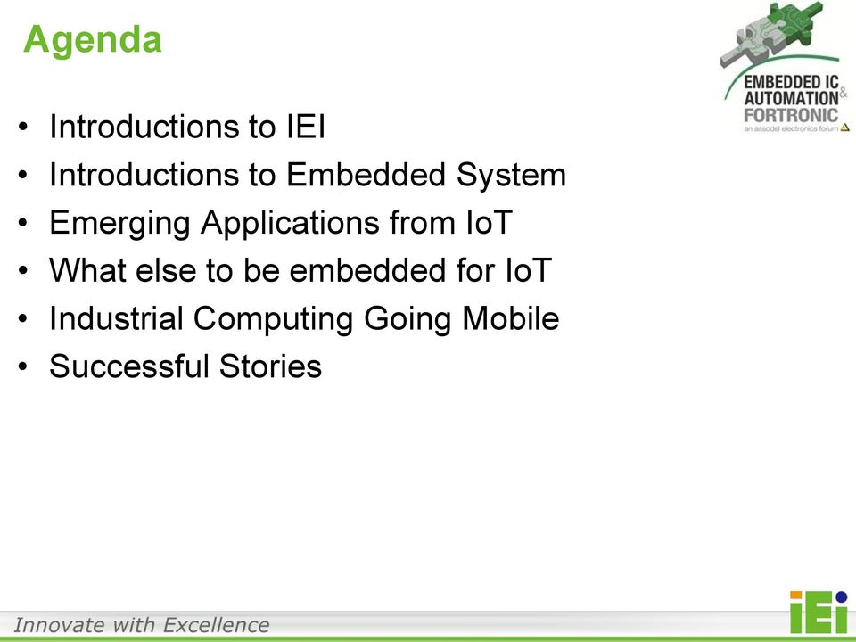 IoT What else to be embedded for IoT