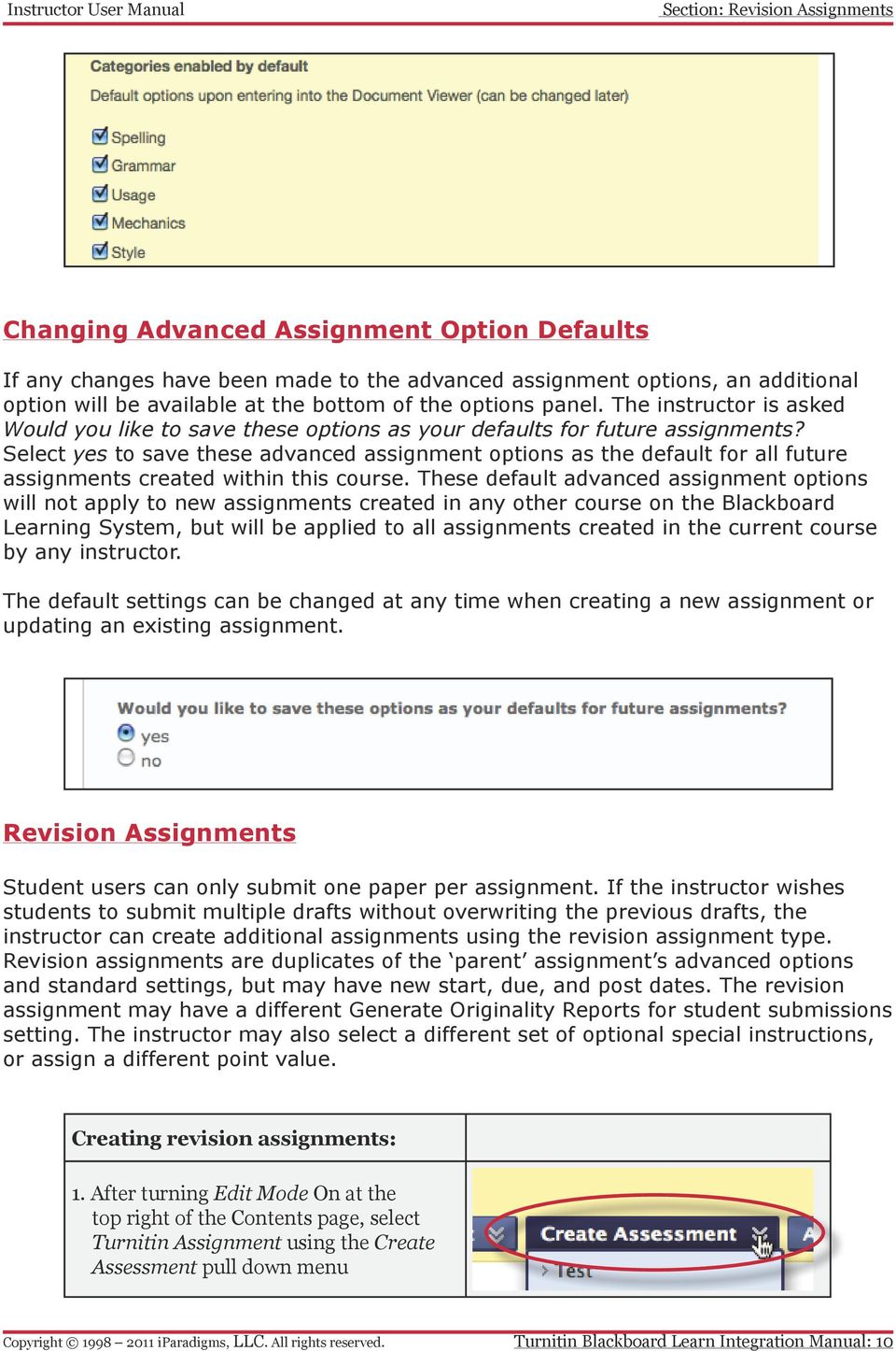 Select yes to save these advanced assignment options as the default for all future assignments created within this course.