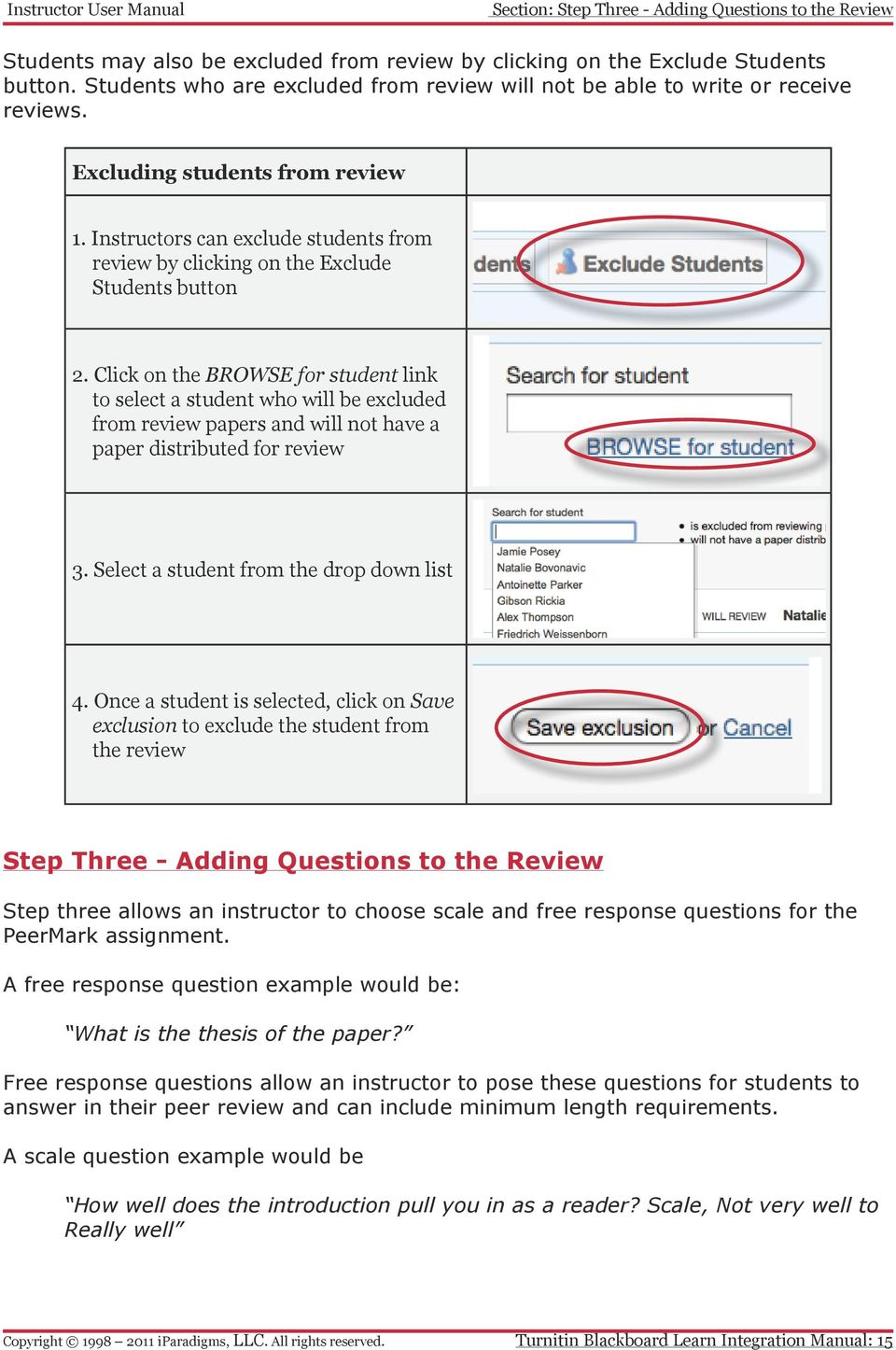 Instructors can exclude students from review by clicking on the Exclude Students button 2.
