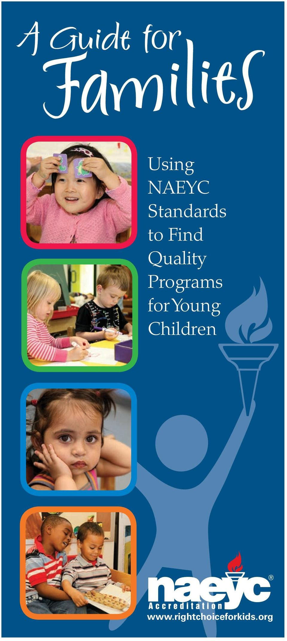 Quality Programs for Young