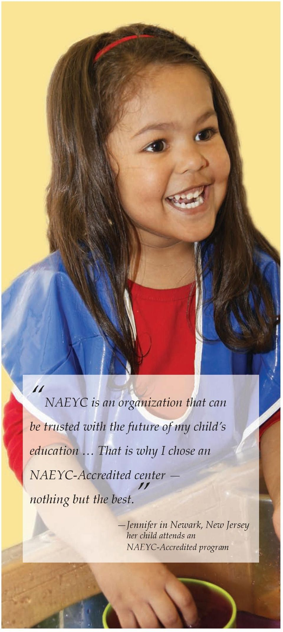 NAEYC-Accredited center nothing but the best.