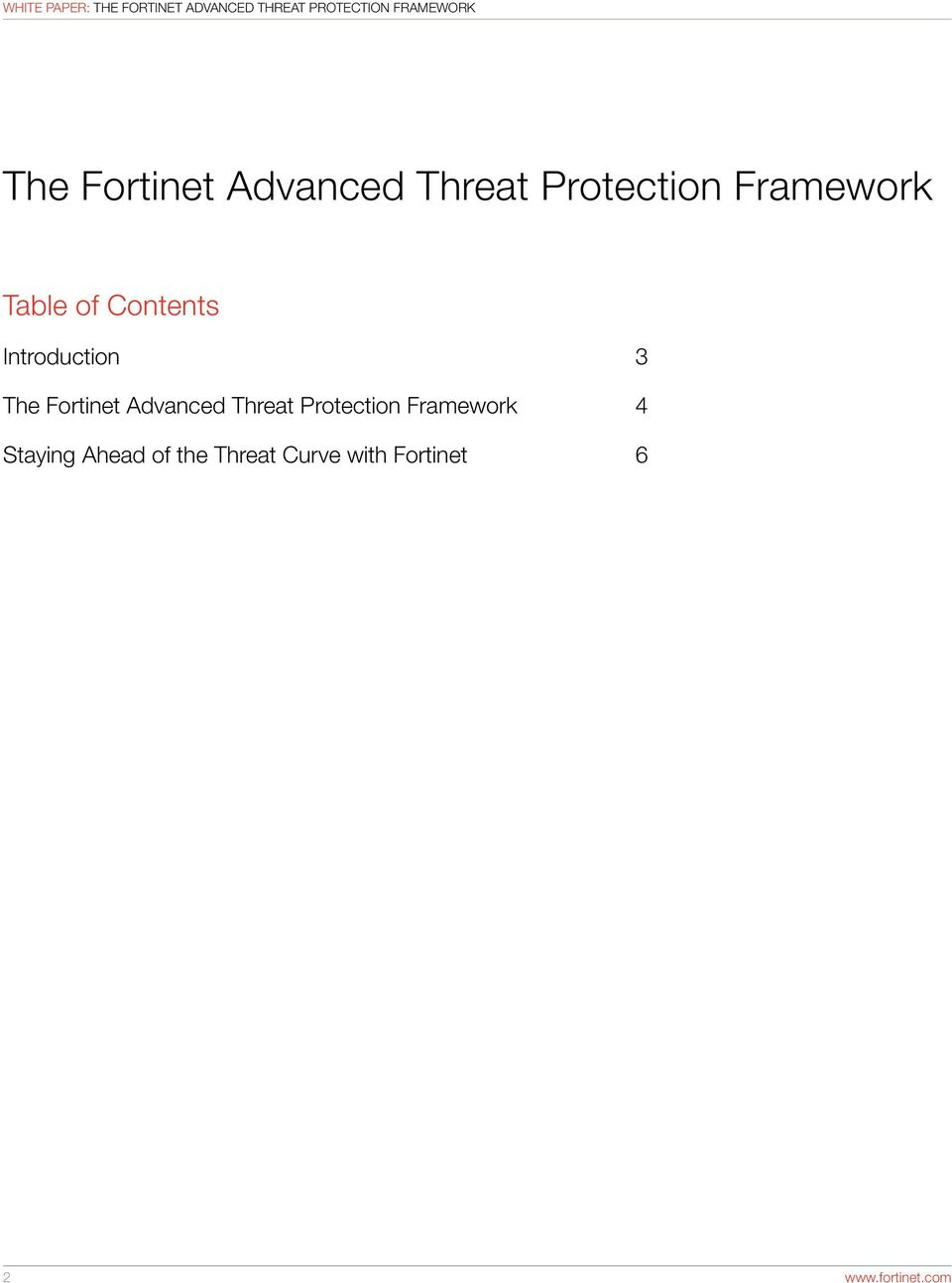 of the Threat Curve with Fortinet 6 2 www.fortinet.