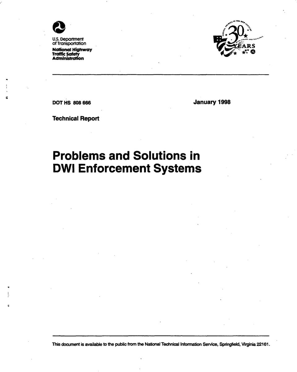 666 Jauary 1998 Techical Report Problems ad Solutios i DWI Eforcemet