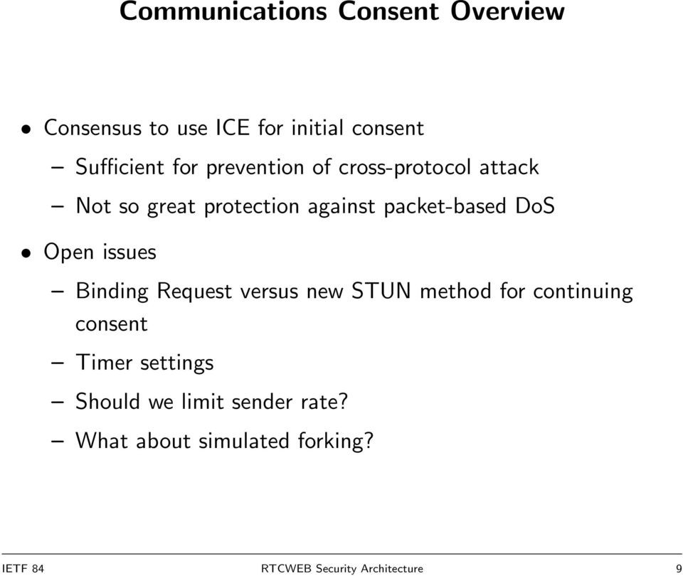 issues Binding Request versus new STUN method for continuing consent Timer settings