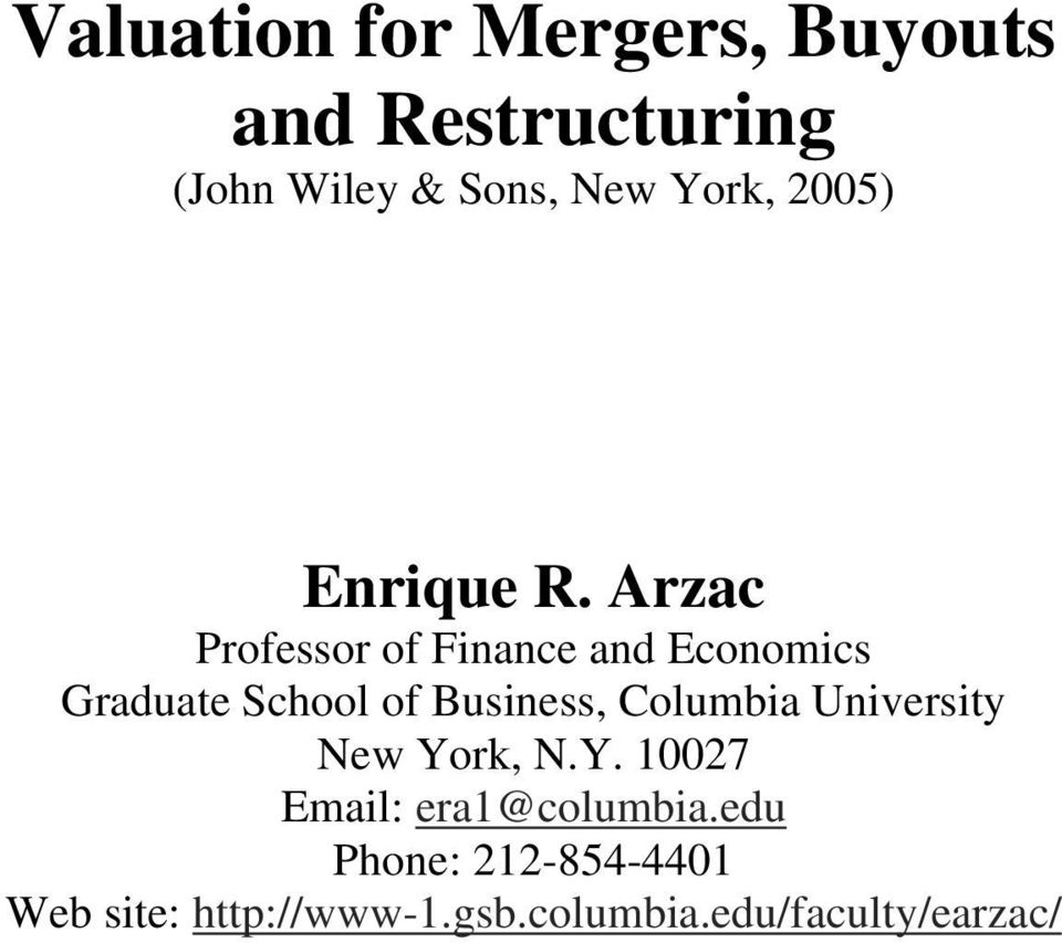 Business, Columbia University New York, N.Y. 10027 Email: era1@columbia.