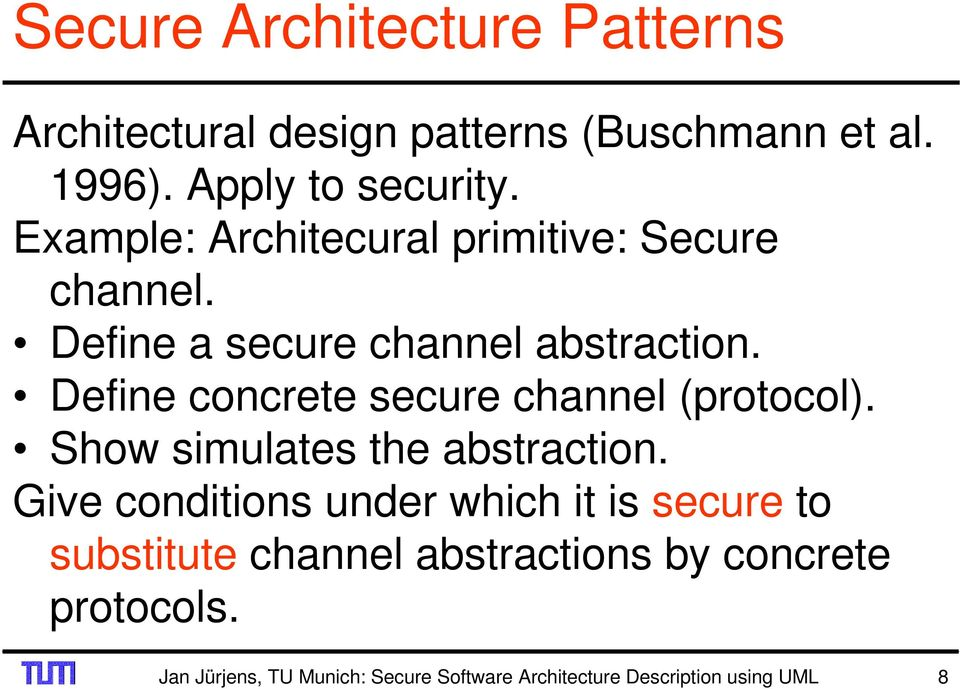 Define concrete secure channel (protocol). Show simulates the abstraction.