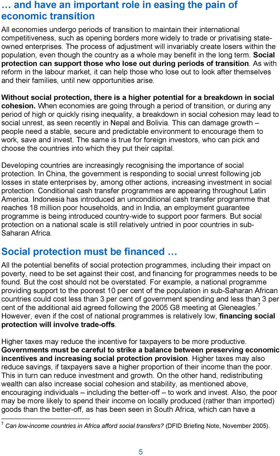 Social protection can support those who lose out during periods of transition.