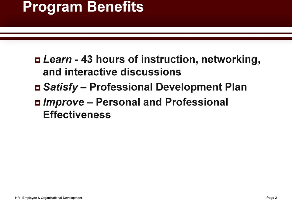 personal development and hr Human resources line of business administrative career development planning benefits the individual employee as well as the organization by aligning employee training and development efforts mentoring and coaching are both valuable tools to aid personal and professional development.