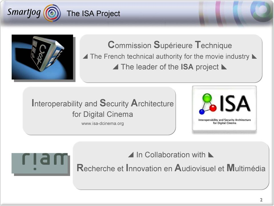 Interoperability and Security Architecture for Digital Cinema www.