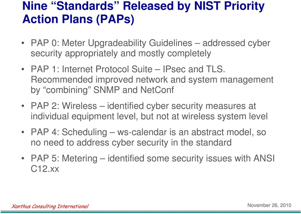Recommended improved network and system management by combining SNMP and NetConf PAP 2: Wireless identified cyber security measures at