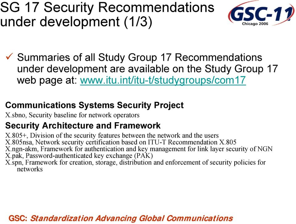 805+, Division of the security features between the network and the users X.805nsa, Network security certification based on ITU-T Recommendation X.805 X.