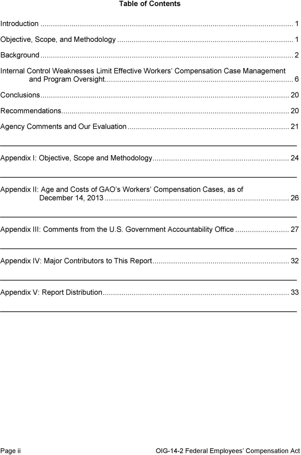 .. 20 Agency Comments and Our Evaluation... 21 Appendix I: Objective, Scope and Methodology.