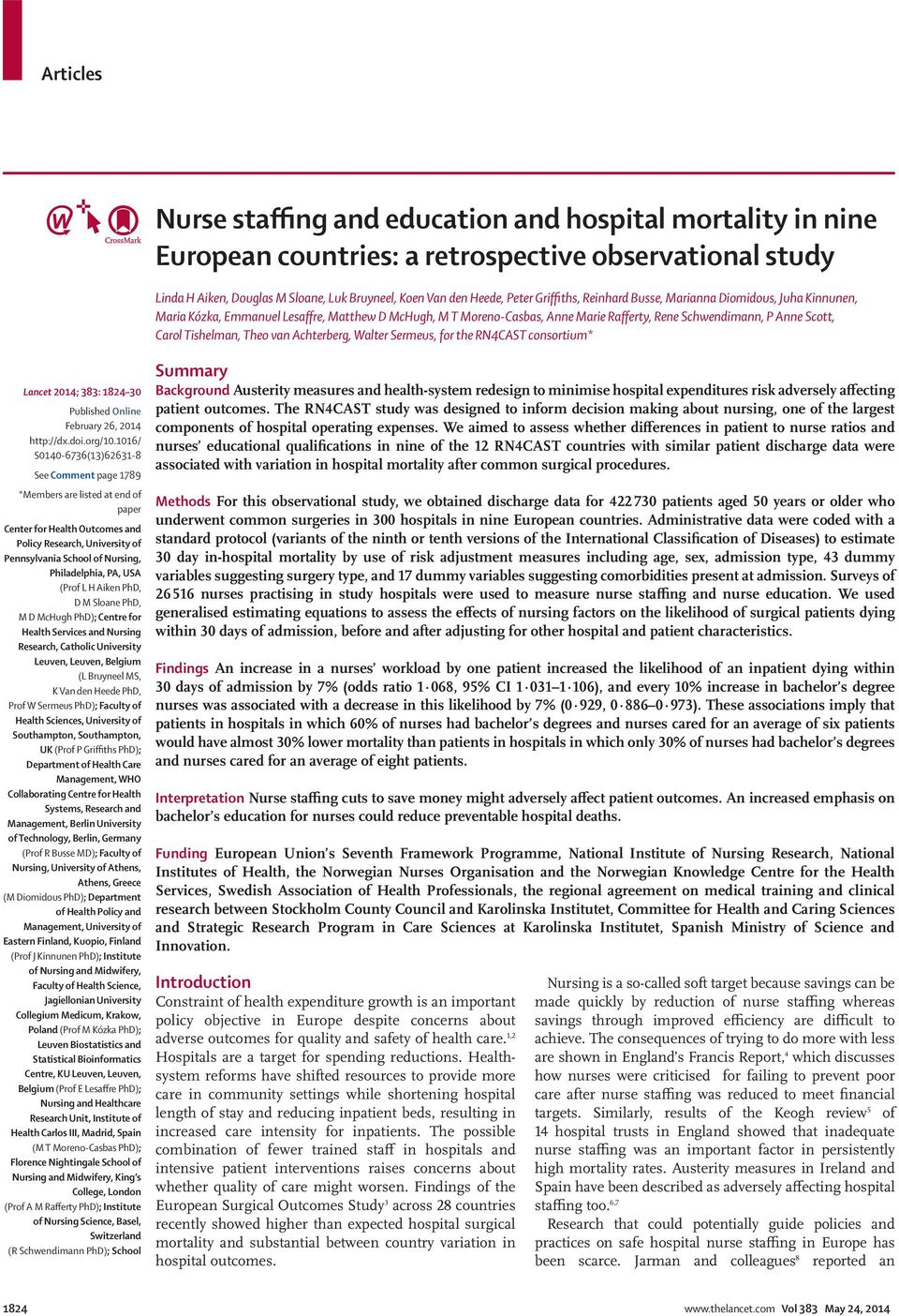 Achterberg, Walter Sermeus, for the RN4CAST consortium* Lancet 2014; 383: 1824 30 Published Online February 26, 2014 http://dx.doi.org/10.