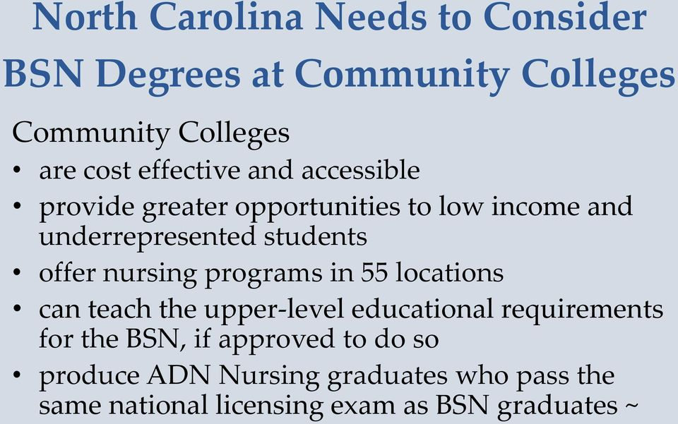 offer nursing programs in 55 locations can teach the upper-level educational requirements for the