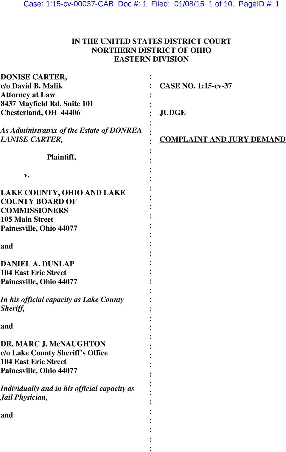 Plaintiff, LAKE COUNTY, OHIO AND LAKE COUNTY BOARD OF COMMISSIONERS 105 Main Street Painesville, Ohio 44077 and DANIEL A.
