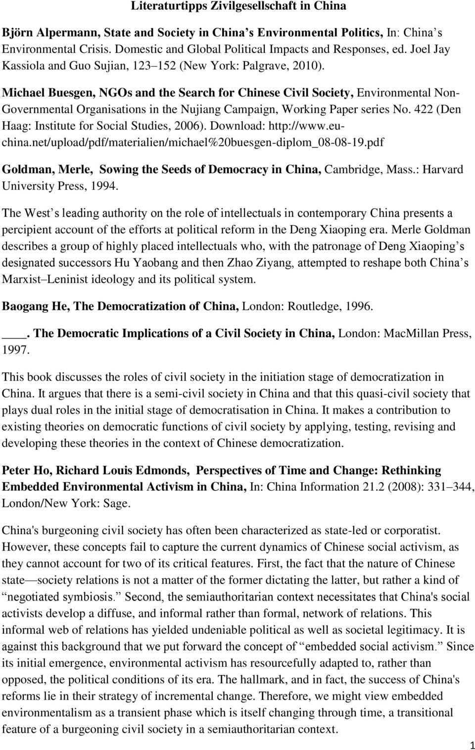 Michael Buesgen, NGOs and the Search for Chinese Civil Society, Environmental Non- Governmental Organisations in the Nujiang Campaign, Working Paper series No.