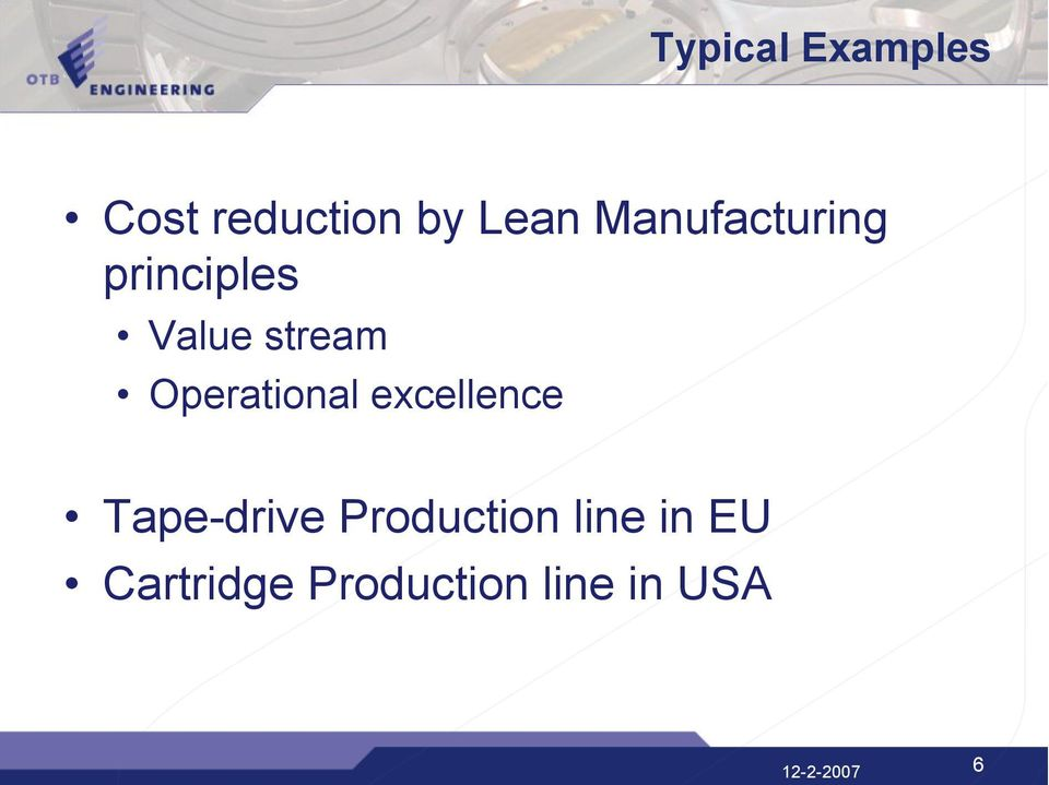 Operational excellence Tape-drive Production