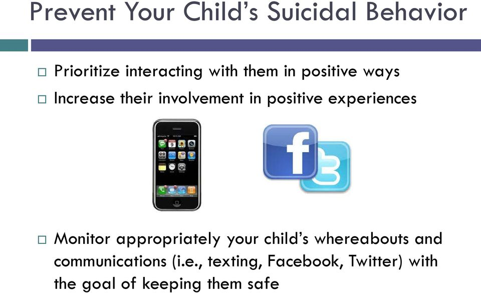 experiences Monitor appropriately your child s whereabouts and