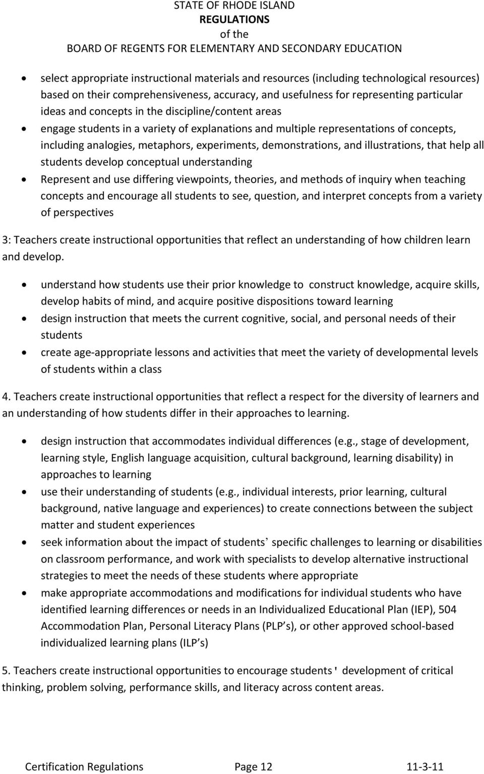 that help all students develop conceptual understanding Represent and use differing viewpoints, theories, and methods of inquiry when teaching concepts and encourage all students to see, question,