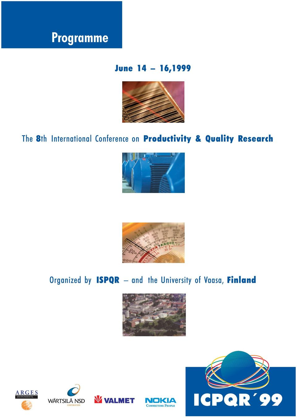 Quality Research Organized by ISPQR and the