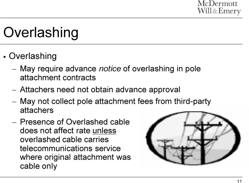 fees from third-party attachers Presence of Overlashed cable does not affect rate unless