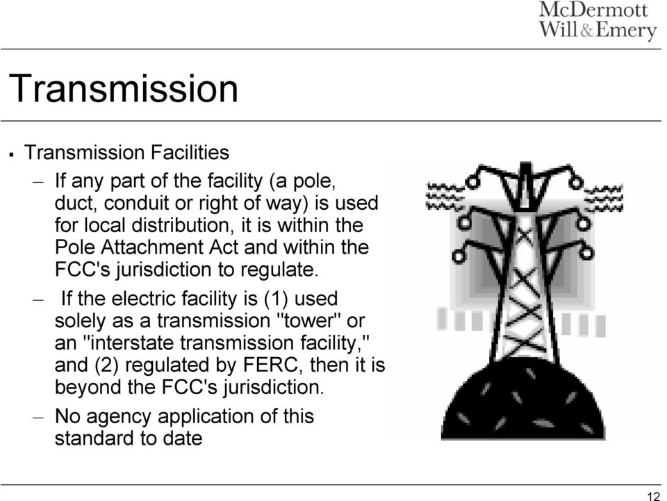"If the electric facility is (1) used solely as a transmission ""tower"" or an ""interstate transmission facility,"""