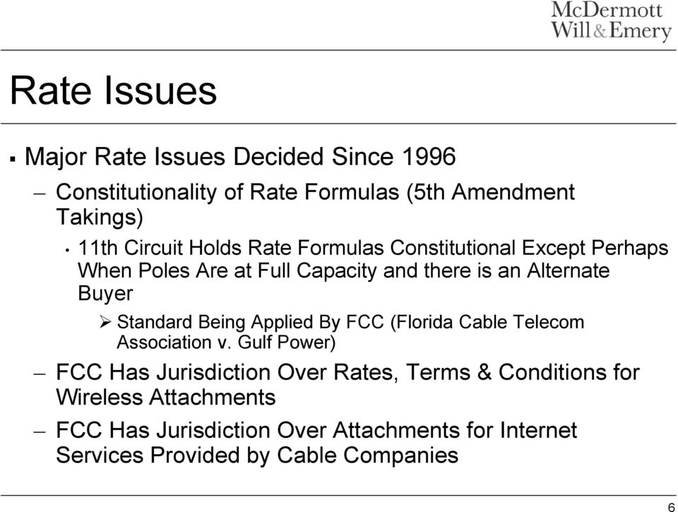 Standard Being Applied By FCC (Florida Cable Telecom Association v.
