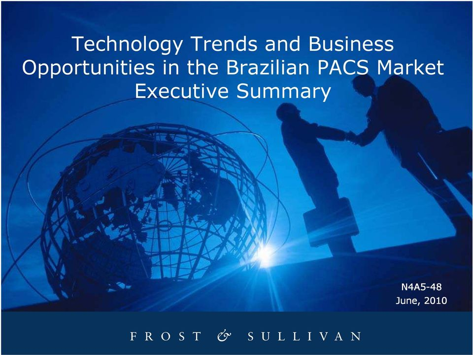 the Brazilian PACS Market