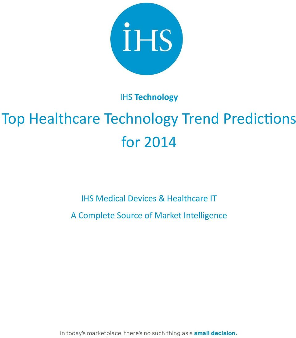 2014 IHS Medical Devices &