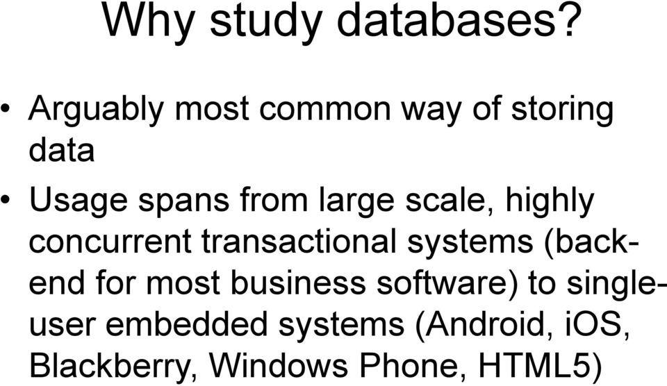 large scale, highly concurrent transactional systems (backend