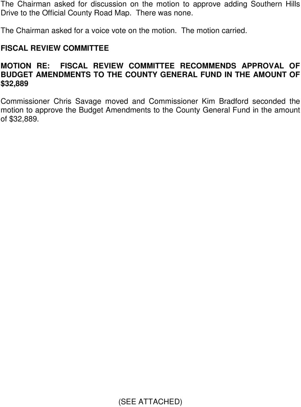 FISCAL REVIEW COMMITTEE MOTION RE: FISCAL REVIEW COMMITTEE RECOMMENDS APPROVAL OF BUDGET AMENDMENTS TO THE COUNTY GENERAL FUND IN