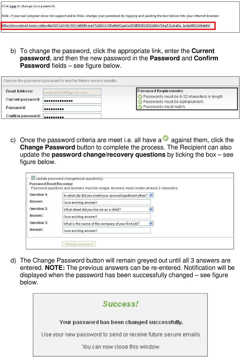 The Recipient can also update the password change/recovery questions by ticking the box see figure below.