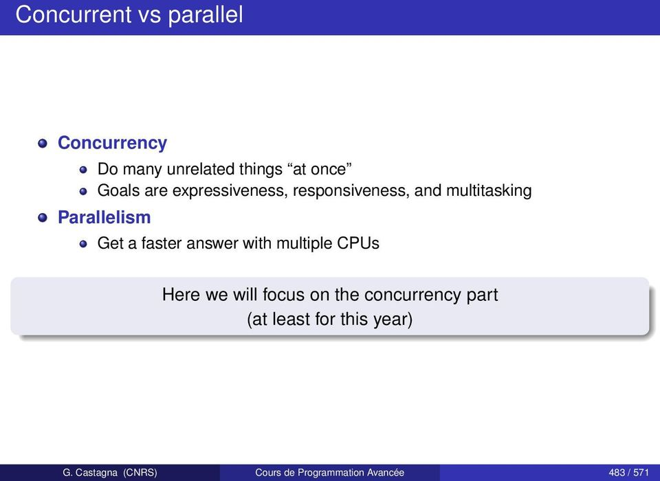 answer with multiple CPUs Here we will focus on the concurrency part (at least