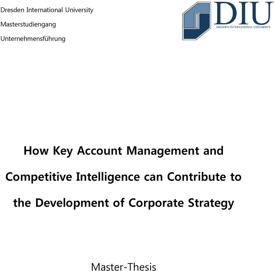 Account Management and Competitive Intelligence