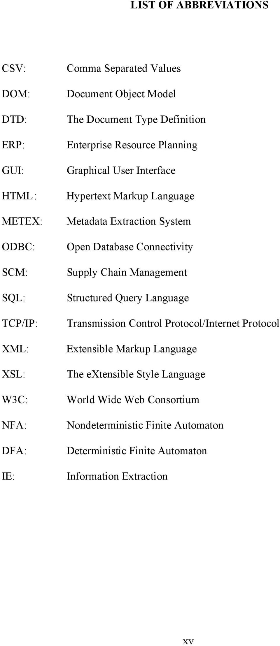 Open Database Connectivity Supply Chain Management Structured Query Language Transmission Control Protocol/Internet Protocol Extensible Markup