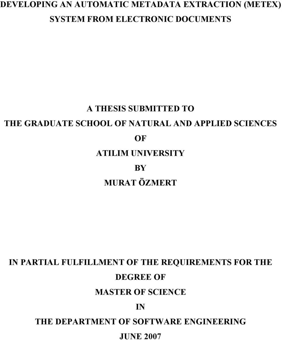 SCIENCES OF ATILIM UNIVERSITY BY MURAT ÖZMERT IN PARTIAL FULFILLMENT OF THE