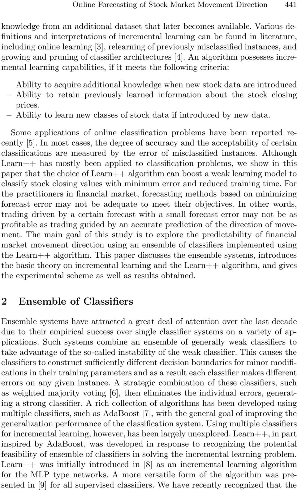 classifier architectures [4].