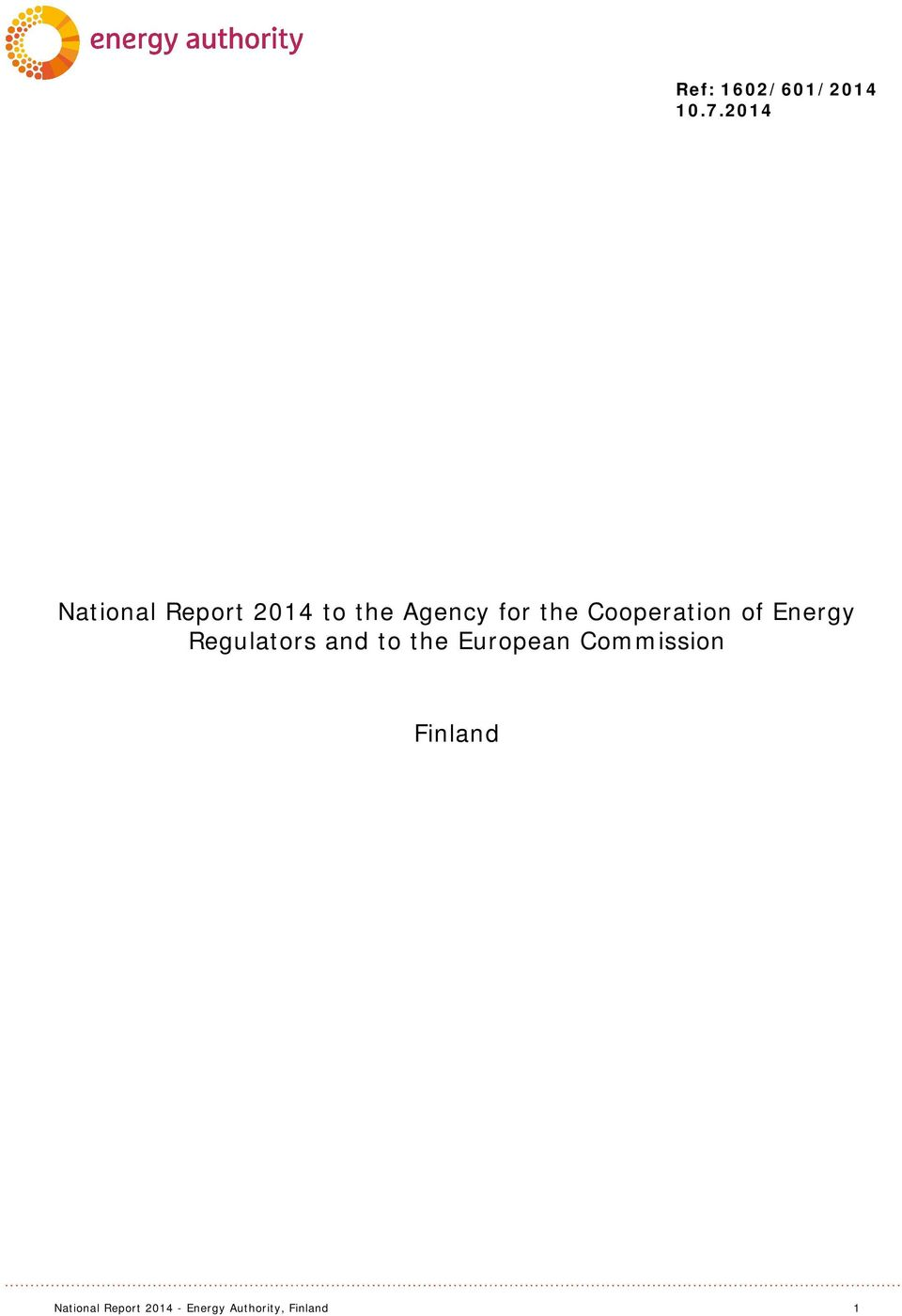 Cooperation of Energy Regulators and to the