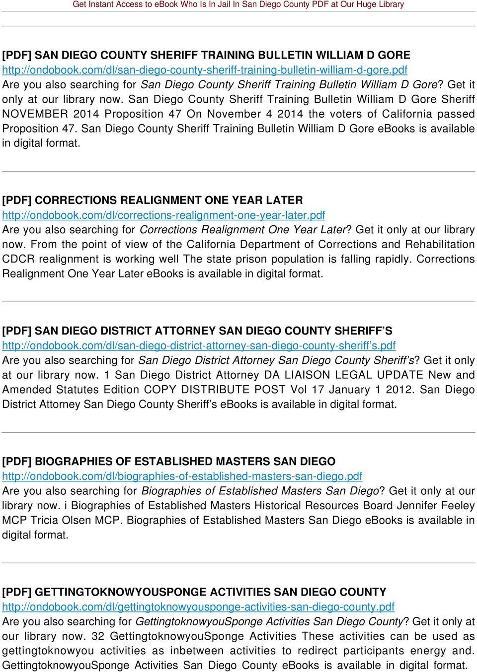 San Diego County Sheriff Training Bulletin William D Gore Sheriff NOVEMBER 2014 Proposition 47 On November 4 2014 the voters of California passed Proposition 47.
