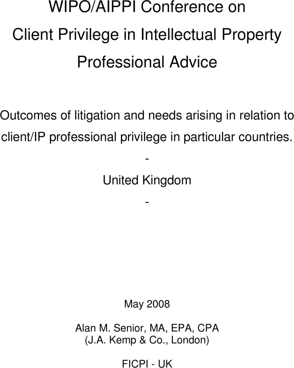 to client/ip professional privilege in particular countries.