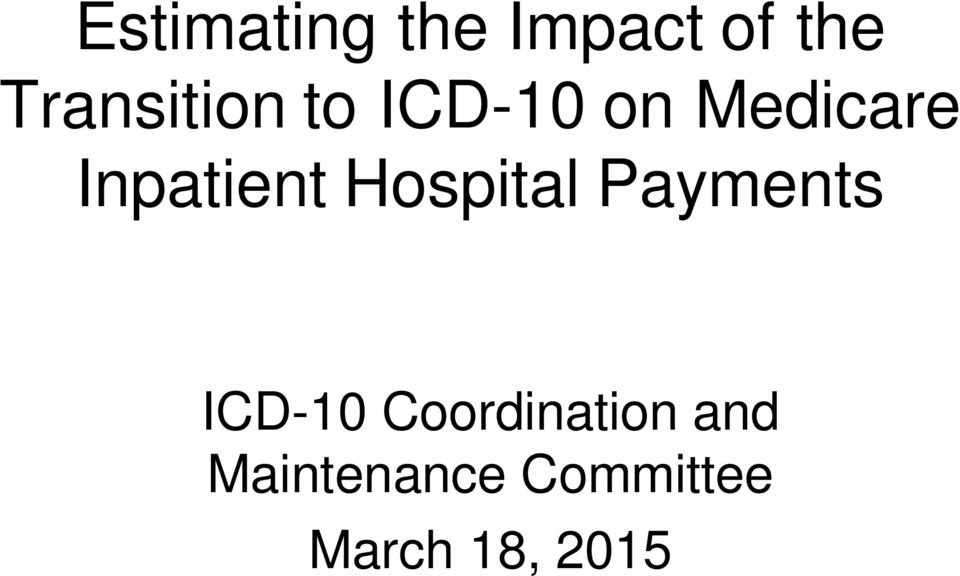 Inpatient Hospital Payments ICD-10