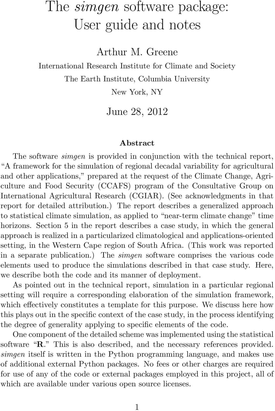 technical report, A framework for the simulation of regional decadal variability for agricultural and other applications, prepared at the request of the Climate Change, Agriculture and Food Security