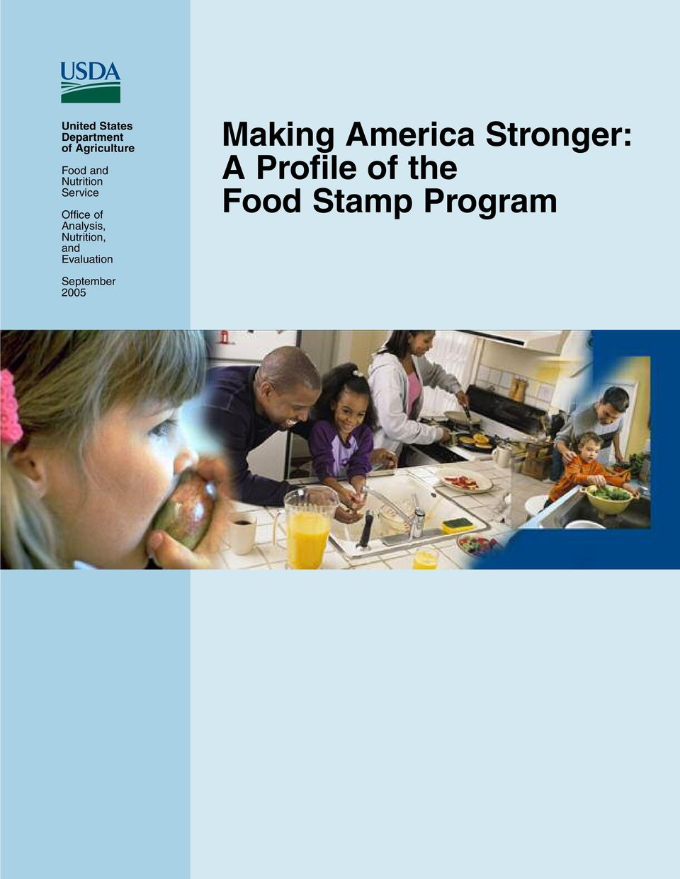 Nutrition, and Evaluation Making America