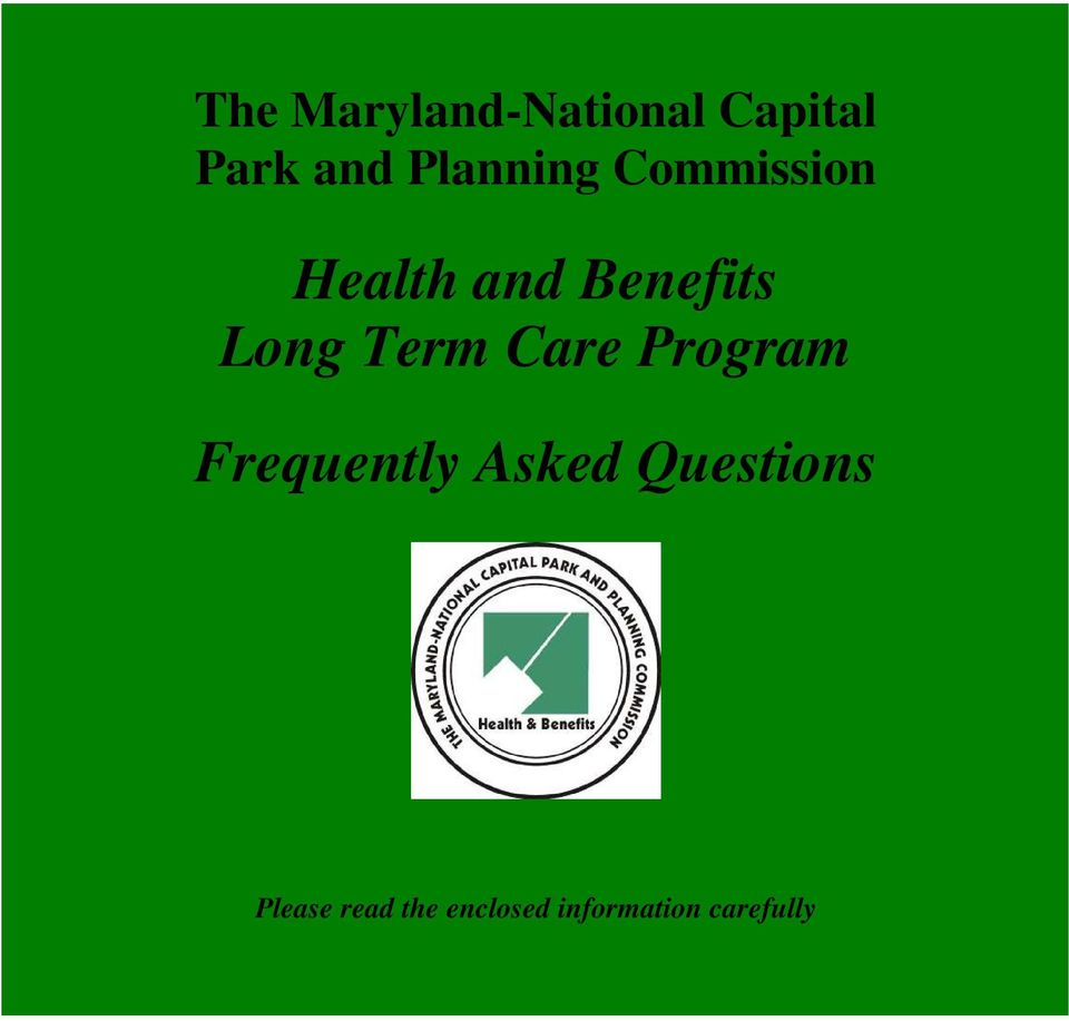 Long Term Care Program Frequently Asked