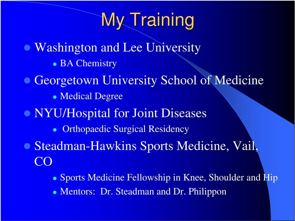 Surgical Residency Steadman-Hawkins Sports Medicine, Vail, CO Sports Medicine