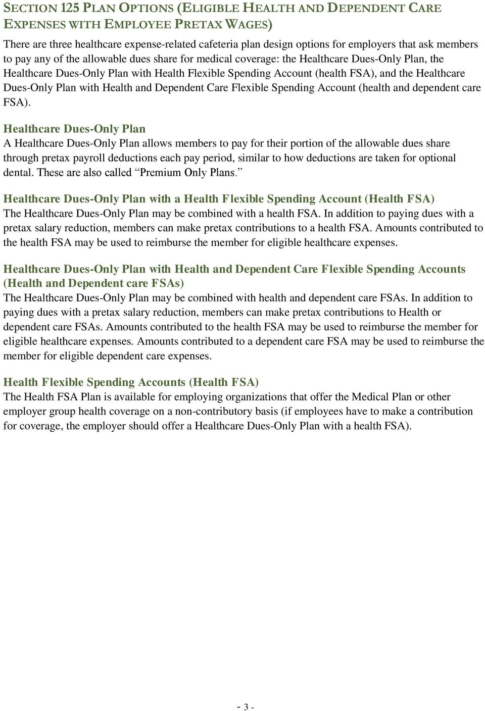 Healthcare Dues-Only Plan with Health and Dependent Care Flexible Spending Account (health and dependent care FSA).